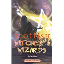 Scottish Witches & Wizards