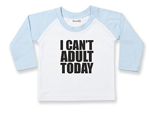 I Can't Adult Today, Langarm Baseball T-Shirt - Weiss & Hell Blau 24-36 Monat (Tee Womens Shirt Baseball Fitted)