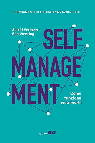 scaricare ebook gratis Self management. Come funziona veramente PDF Epub