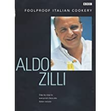 Foolproof Italian Cookery: Step by Step to Everyone's Favourite Italian Recipes