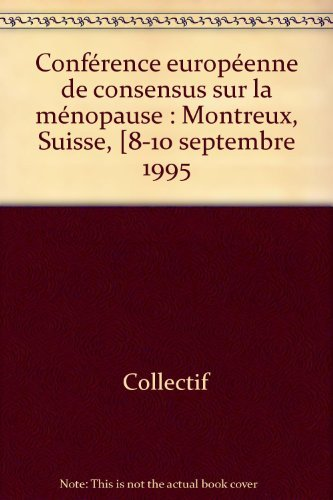 La ménopause conférence européenne de concensus par H. Rozenbaum