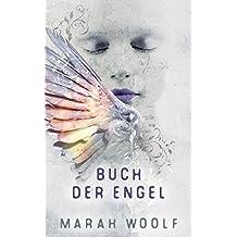 Buch der Engel (Angelussaga 3)