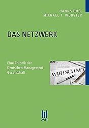 DAS NETZWERK: Eine Chronik der Deutschen Management Gesellschaft