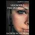 Silenced 2: The Overtaking (Silenced Series)