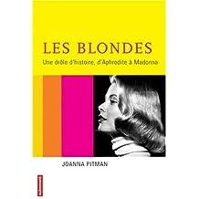 Les blondes, une drôle d'histoire : D'Aphrodite à Madonna