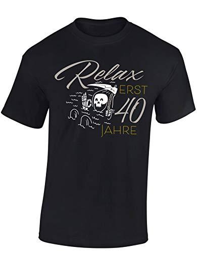 T-Shirt: Relax, erst 40 Jahre - Geburtstag - Jahrgang 1979 - Fun-Shirt - Geburtstags-Geschenk - Männer Frau-en - Damen Herren - Lustig - Birthday -Vierzig-Ster (M) (Teens Billig Für Party-ideen Geburtstag)