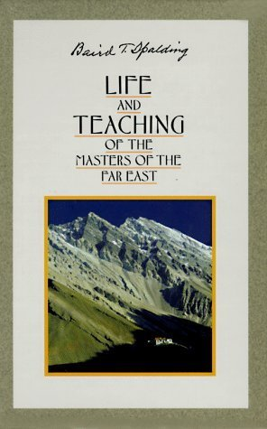 Life and Teaching of the Masters of the Far East (6 Volume Set) 7th Printing by Baird T. Spalding (1986) Paperback