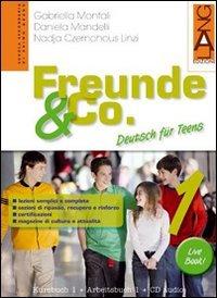 Freunde & Co. Kursbuch-Arbeitsbuch-Activebook-Schulbatt. Per la Scuola media. Con CD Audio: 1