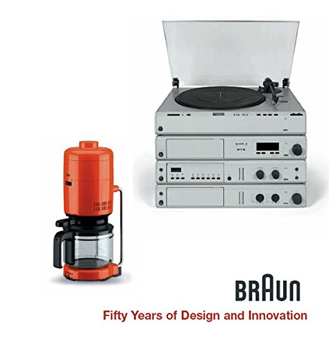 braun-fifty-years-of-design-and-innovation-fifty-years-of-design-innovation