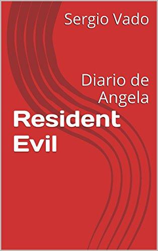 Resident Evil: Diario de Angela