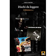 Dischi da leggere: Collezione n.1: Miles Davis Kind of Blue, John Coltrane A Love Supreme, Miles Davis Bitches Brew