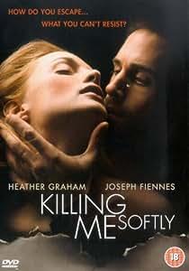Killing Me Softly Film