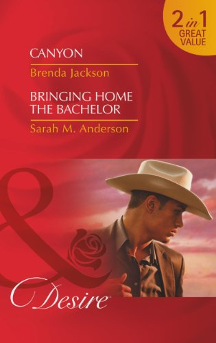 book cover of Canyon / Bringing Home the Bachelor