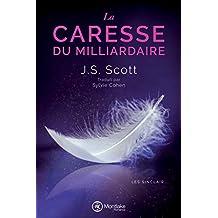 La Caresse du milliardaire (Les Sinclair t. 3)