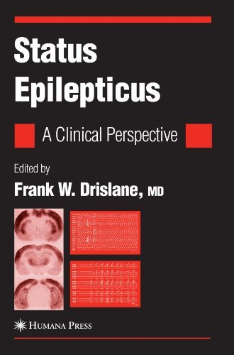 Status Epilepticus: A Clinical Perspective (Current Clinical Neurology) (2010-05-19)