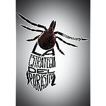 La estrategia del parásito (Especiales (sm))
