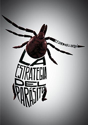 Descargar Libro La estrategia del parásito (Especiales (sm)) de César Mallorquí