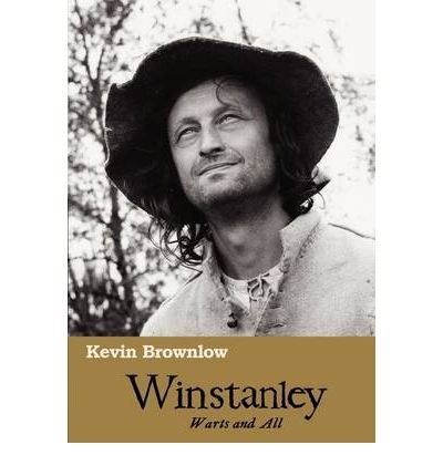 [(Winstanley: Warts and All)] [Author: Kevin Brownlow] published on (May, 2009)