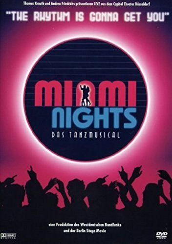 Miami Nights - Das Tanzmusical