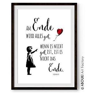 Am Ende wird alles gut mit Zitat Oscar Wilde und Banksy Streetart Motiv ABOUKI Kunstdruck - ungerahmt - Geschenk-Idee Geburtstag Valentinstag Weihnachten Hochzeit für Sie Ihn Freund-in Liebes-Paar