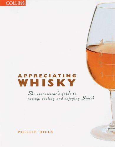Appreciating Whisky por Phillip Hills