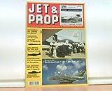 Jet & Prop Flugzeuge von Gestern und Heute im Orginal und im Model. Heft 3 / 94 - Juli / August 1994.