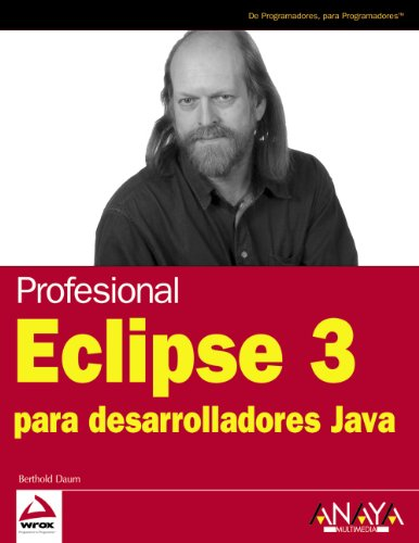 Eclipse 3 para desarrolladores Java (Anaya Multimedia/Wrox) por Berthold Daum