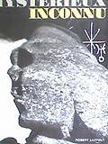 Le livre du mystérieux inconnu - Robert laffont