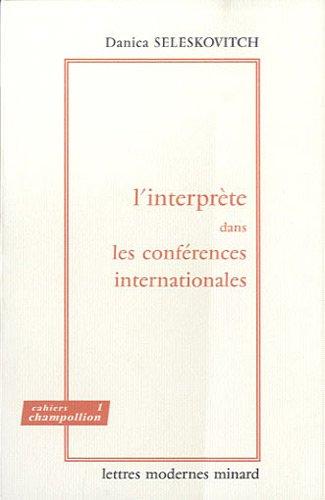 L'interprète dans les conférences internationales : Problèmes de langage et de communication