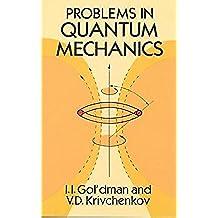 Problems in Quantum Mechanics (Dover Books on Physics)