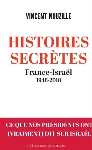 France-Israël, histoires secrètes d'une amitié déçue