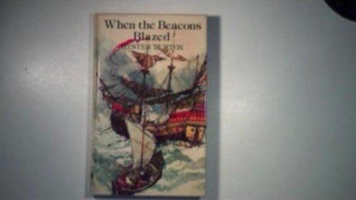 When the beacons blazed