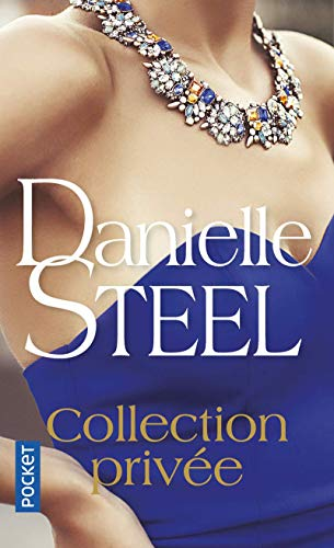 Collection privée par  Danielle STEEL