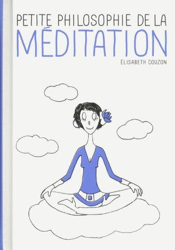 Petite philosophie de la méditation par Elisabeth COUZON