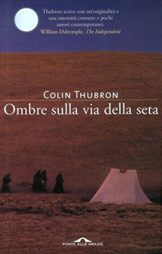 Ombre sulla via della seta (Italian Edition)
