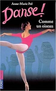 """Afficher """"Danse !. n° 15 Comme un oiseau"""""""