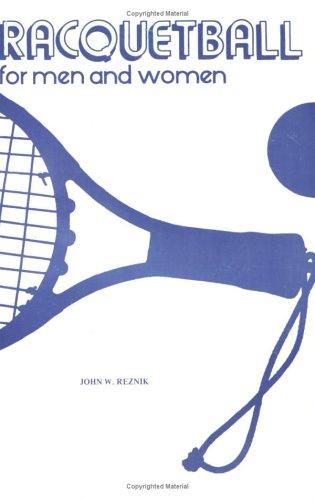Racquetball for Men and Women por John W. Reznik