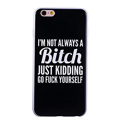 iPhone 6S Case,iPhone 6 Case, ZQ-Link Ultra Slim Soft TPU Case Skin Cover Protective Bumper Case for Apple iPhone 6/6S Funny Quotes Design (4.7 inch