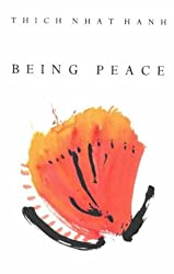 Being Peace: Classic teachings from the world's most revered meditation master