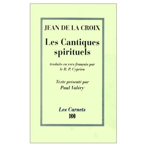 Jean de la Croix : Cantiques spirituels