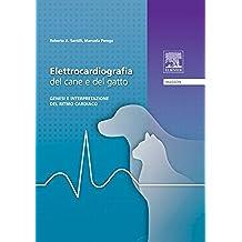 Elettrocardiografia del cane e del gatto: Genesi e interpretazione del ritmo cardiaco