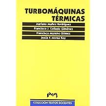 Turbomáquinas térmicas de Mariano Muñoz Rodríguez (ene 2000) Tapa blanda