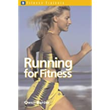 Fitness Trainers: Running for Fitness