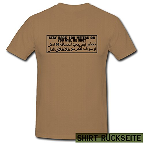 Copytec Stay Back 100 metros or you will be Shot Árabe Irak Ejército Arma – Camiseta # 705 arena Small