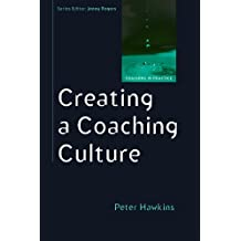 Creating a coaching culture (Coaching in Practice (Paperback))