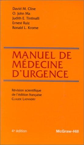 MANUEL DE MEDECINE D'URGENCE. 4ème édition