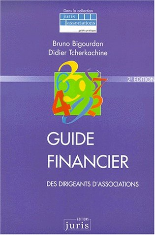 Guide financier des dirigeants d'associations par Bigourdan, Tcherkachine