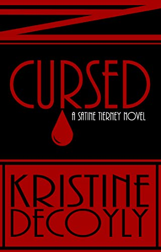 Book cover image for Cursed (Satine Tierney Book 1)