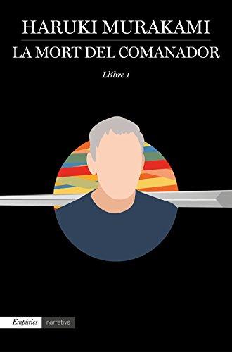 La mort del comanador 1: Llibre 1 (Catalan Edition)