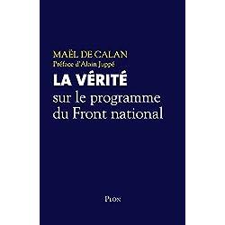 La vérité sur le programme du Front national (Hors collection)